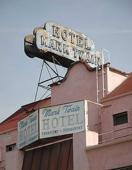 Mark Twain Hotel, Wilcox Avenue, Hollywood