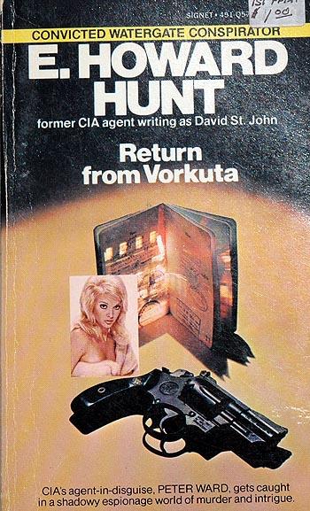 E. Howard Hunt - Return from Vorkuta