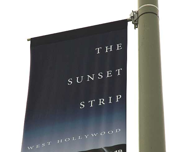 Sunset Strip - West Hollywood, CA